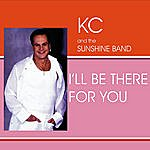 KC & The Sunshine Band I'll Be There