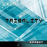 Amazon Tribality (Single)