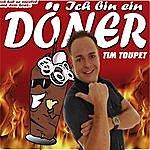 Tim Toupet Ich Bin Ein Döner (4-Track Maxi-Single)
