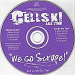 Cellski We Go Scrape/Let Me See That (9-Track Maxi-Single)