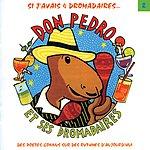 Don Pedro & Ses Dromadaires Don Pedro Et Ses Dromadaires, Vol.2