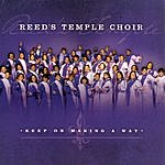 Reed's Temple Choir Keep On Making A Way