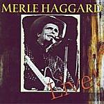 Merle Haggard Workin' Man Blues: Live!