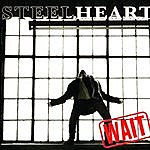 Steelheart Wait