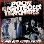 Poor Righteous Teachers Rare And Unreleased (Parental Advisory)