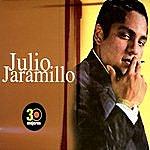 Julio Jaramillo 30 Mejores