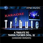 Tanya Tucker Karaoke Tribute: A Tribute To Tanya Tucker, Vol.2