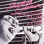 Jonathan Coleman You Are What You Eat/Dandruff And Beer