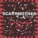 Scarymother Lord Of The Flies/Filth