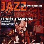 Lionel Hampton Jazz Cafe Presents Lionel Hampton