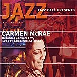 Carmen McRae Jazz Cafe Presents: Carmen McRae