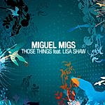 Miguel Migs Those Things (4-Track Maxi-Single)