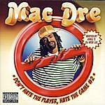 Mac Dre Don't Hate The Player, Hate The Game #2 (Parental Advisory)