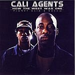 Cali Agents How The West Was One (Parental Advisory)