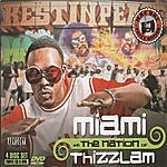Miami Miami And The Nation Of Thizzlam (Parental Advisory)