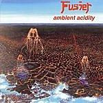 Fusier Ambient Acidity