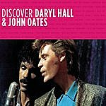 Hall & Oates Discover Daryl Hall & John Oates (Remastered 2003)