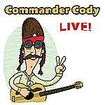 Commander Cody Live!