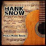 Hank Snow Early Hank Snow