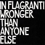 In Flagranti Wronger Than Anyone Else