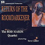 Rod Mason Band Return Of The Roomdarkener
