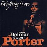 Elaine Delmar Ev'rything I Love: Elaine Delmar Sings Cole Porter