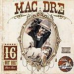 Mac Dre 16 Wit Dre, Part Two (Parental Advisory)