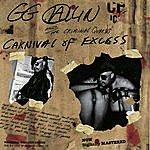 GG Allin Carnival Of Excess (Parental Advisory)