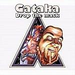 Gataka Drop The Mask