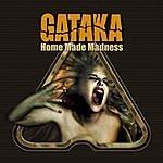 Gataka Home Made Madness