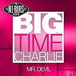 Big Time Charlie Mr. Devil (4-Track Maxi-Single)