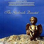 The Gabriels Southern Gospel Legends Series: The Gabriels Quartet