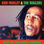 Bob Marley & The Wailers Best Of The Early Singles