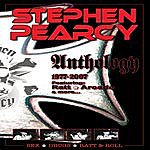 Stephen Pearcy Anthology 1977-2007