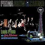 Louis Prima Prima Show In The Casbar