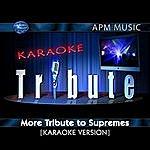 The Supremes Karaoke Tribute: More Tribute To Supremes