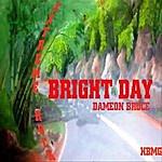 Dameon Bruce Bright Day