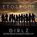 Etostone Girlz (Single)