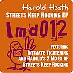 Harold Heath Streets Keep Rocking (3-Track Maxi-Single)
