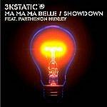3kStatic Ma Ma Ma Belle/Showdown (4-Track Maxi-Single)