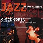Chick Corea Jazz Cafe Presents: Chick Corea