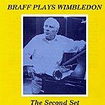 Ruby Braff Braff Plays Wimbledon: The Second Set (Live)