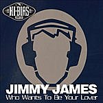Jimmy James Who Wants To Be Your Lover (6-Track Maxi-Single)