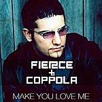 Fierce Make You Love Me (5-Song Maxi-Single)