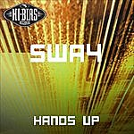 Sway Hands Up (3-Track Maxi-Single)