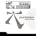 Josh The Funky 1 We All Need, Part 1 (2-Track Single)