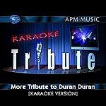 Duran Duran Karaoke Tribute: More Tribute To Duran Duran