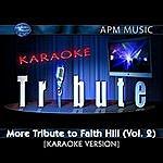 Faith Hill Karaoke Tribute: More Tribute To Faith Hill, Vol.2