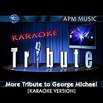 George Michael Karaoke Tribute: More Tribute To George Michael