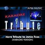 Jamie Foxx Karaoke Tribute: More Tribute To Jamie Foxx